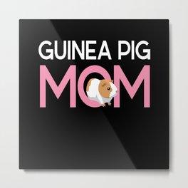 Guinea Pig Mom Rodent Guinea Pig Metal Print