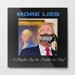 More Life Parody by Donald Trump Metal Print