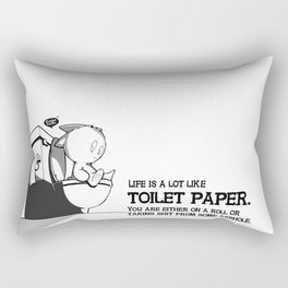 Life is a lot like toilet paper... Rectangular Pillow