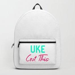 Uke Got This Ukulele Strumming Through Life Ukelele Music Backpack