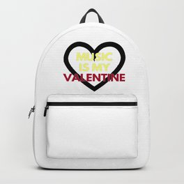 music is my valentine new 2018 14feb love heart Backpack