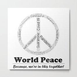 Pandemic - World Peace Metal Print