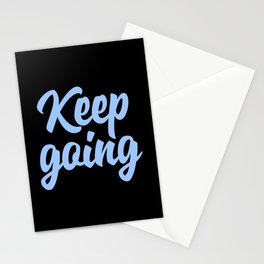 Keep Going Stationery Cards