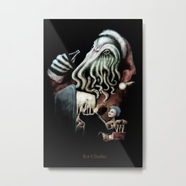 For Cthulhu Metal Print