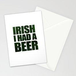 Irish I Had A Beer Stationery Cards