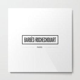 Barbès-Rochechouart  Metal Print