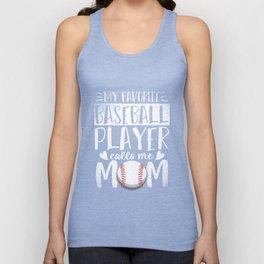 My Favorite Baseball Player Call Me Mom Unisex Tank Top