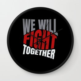 Fight Together Wall Clock