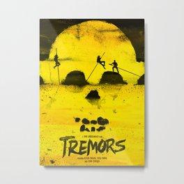 Tremors Metal Print