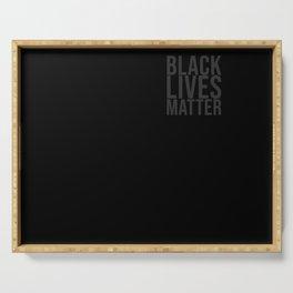 Black Lives Matter Square Gray Serving Tray