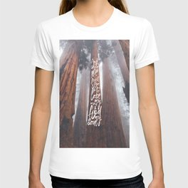 John Muir-And Into The Forest I Go To Lose My Mind And Find My Soul T-shirt