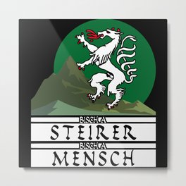Styria - Funny Saying With Coat Of Arms Metal Print