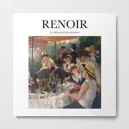 Renoir - Le déjeuner des canotiers Metal Print