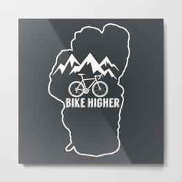 Bike Higher Metal Print