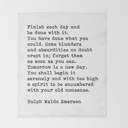 Ralph Waldo Emerson, Finish Each Day Inspirational Quote Throw Blanket