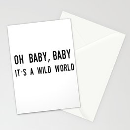 Oh Baby Baby It's A Wild World Stationery Cards