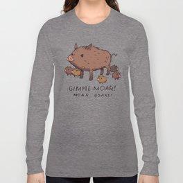moar boars Long Sleeve T-shirt