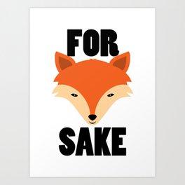 FOR FOX SAKE Kunstdrucke