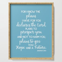 Jeremiah 29:11, for I Know The Plans for You declares the LORD Serving Tray