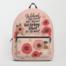 Pretty Swe*ry: She Believed She Could... Backpack