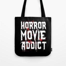 Horror Movie Addict - Halloween gift idea fun Tote Bag