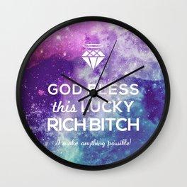 GOD BLESS RICH BITCH Wall Clock