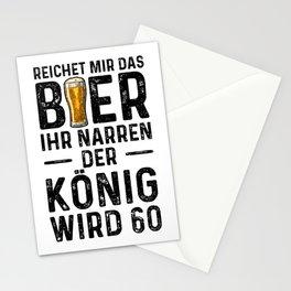 Reichet Mir Das Bier Ihr Narren Der König Wird 60 Stationery Cards
