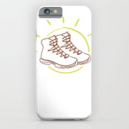 Life is Better in Hiking Boots iPhone Case