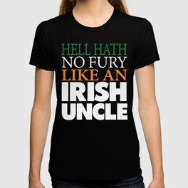 Funny Irish Uncle Gift Hell hath no fury. T-shirt