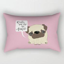 Really, you are an Asshole! Rectangular Pillow