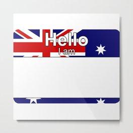 Hello I am from Heard Island and McDonald Islands Metal Print
