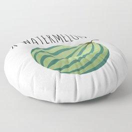 Well I'm Not Hiding A Watermelon... Floor Pillow