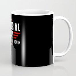 Memorial Day Remember And Honor American Patriot Coffee Mug