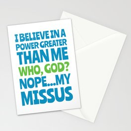I believe in a power greater than me Stationery Cards