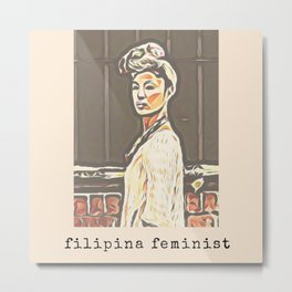 Filipina Feminist Metal Print