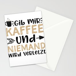 Gib Mir Kaffee Und Niemand Wird Verletzt Stationery Cards