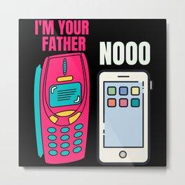 I'm Your Father Smartphone - Nooo Metal Print