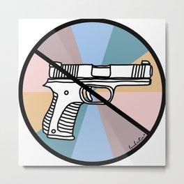 No Guns 1 Metal Print