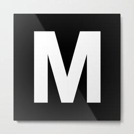 Letter M (White & Black) Metal Print