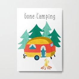 Gone Camping Metal Print