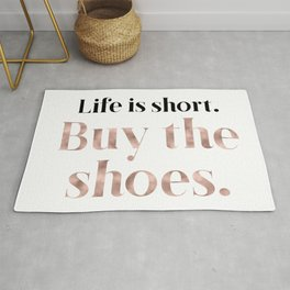 Rose gold beauty - life is short, buy the shoes Rug