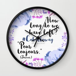 Pour Toujours Wall Clock