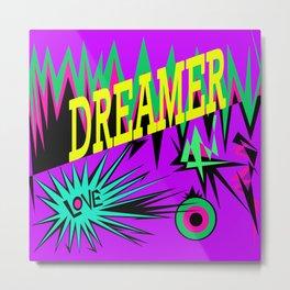 Keep Calm and Dream   Sweet Dreams my Love Metal Print