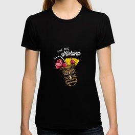 The Big Kahuna Tiki Drink Hawaii Luau Vacation Pun Cool Gift Design T-shirt