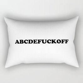 ABC - Fuck Off Offensive Quote Rectangular Pillow