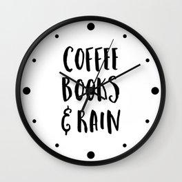 Coffee, Books & Rain Quote Wall Clock