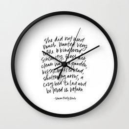 She did not need much. Wall Clock