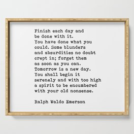 Ralph Waldo Emerson, Finish Each Day Inspirational Quote Serving Tray