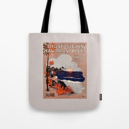 1916 Vintage Hawaii blues sheet music cover  Tote Bag