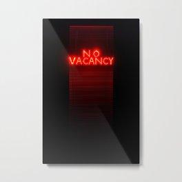 No Vacancy sign in red Metal Print